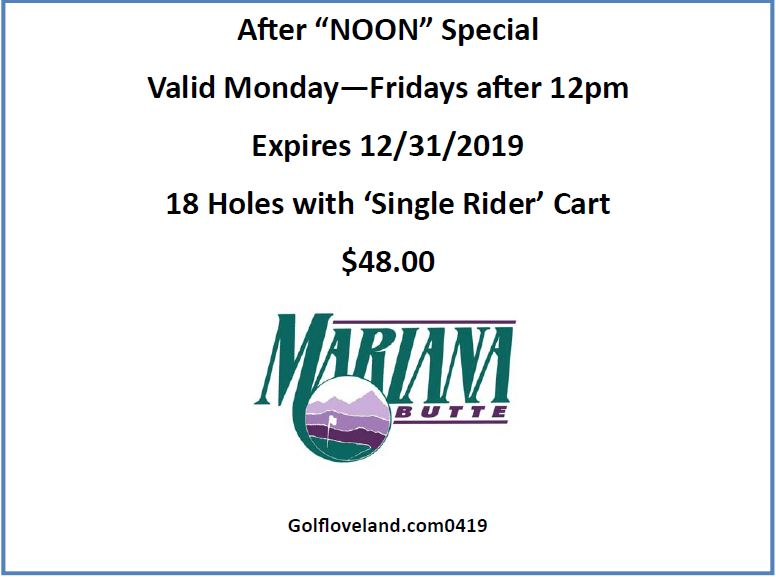 Mariana Butte Monday-Friday after noon special