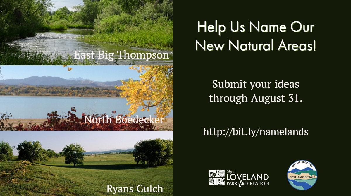 Name Loveland's New Natural Areas