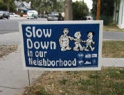 Slow Down in our Neighborhood yard sign
