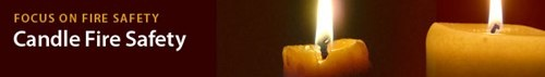 Focus on Fire Safety: Candles
