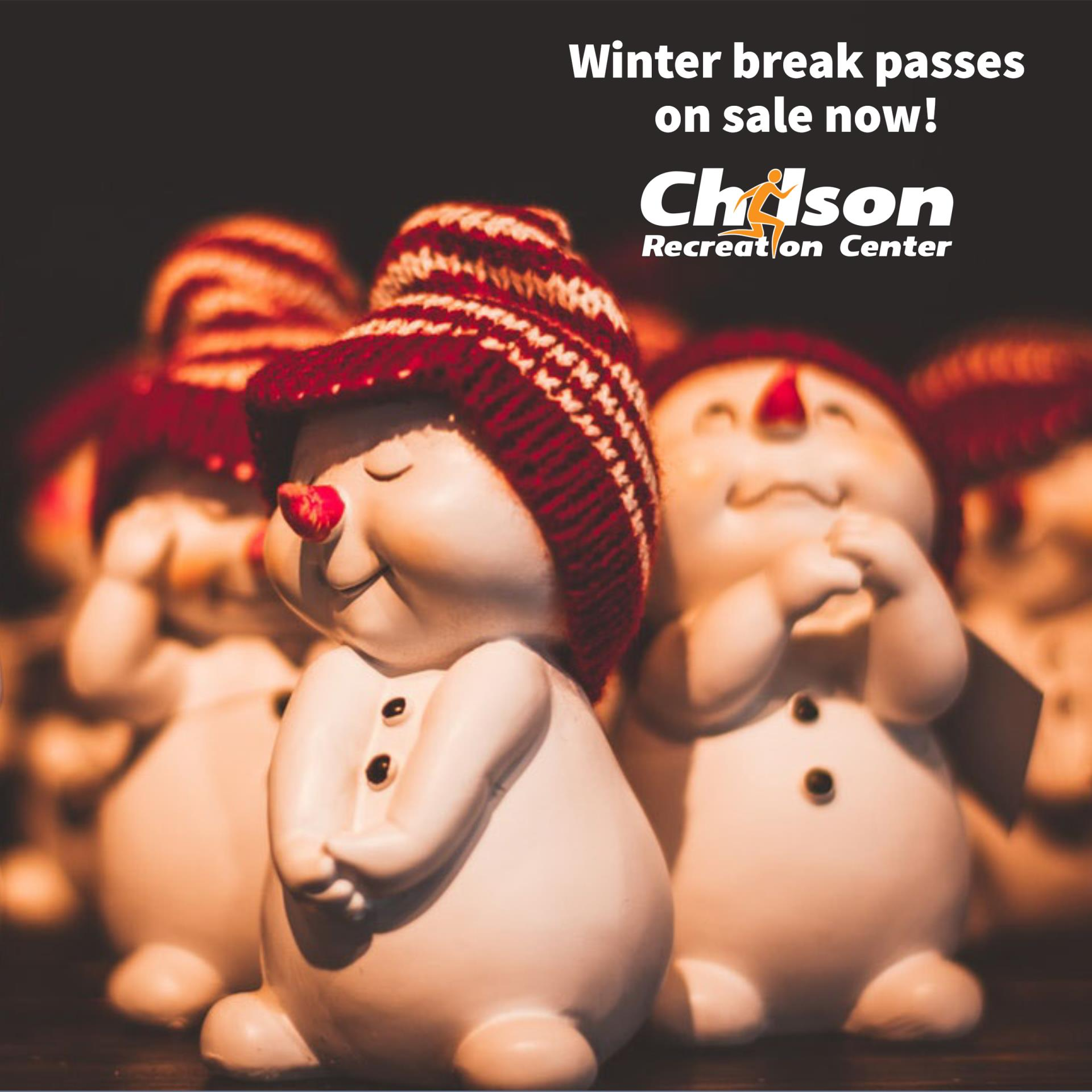 winter break passes for Chilson Recreation Center