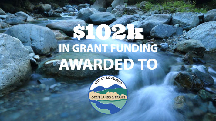 102k GOCO grant funding awarded to City of Loveland