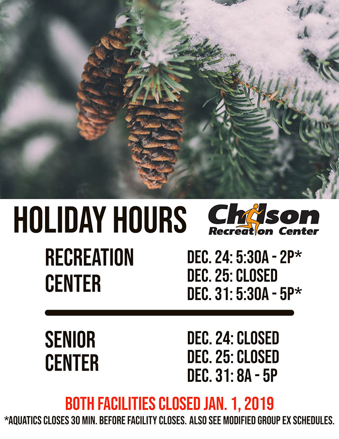 Chilson Center Holiday Hours