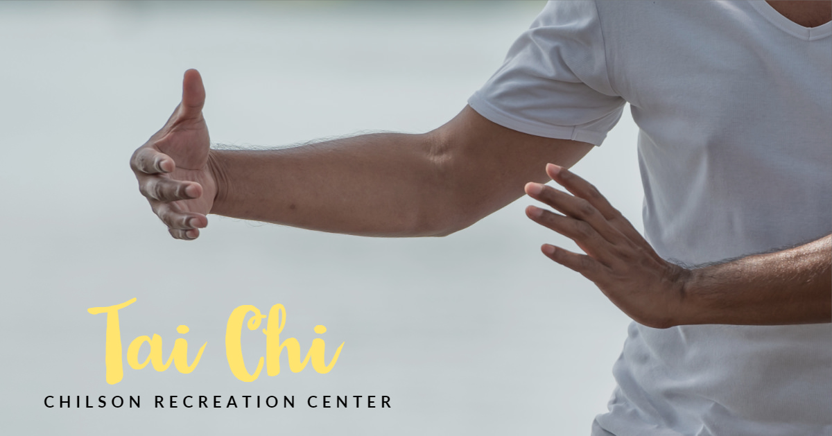 Tai Chi at Chilson Recreation Center
