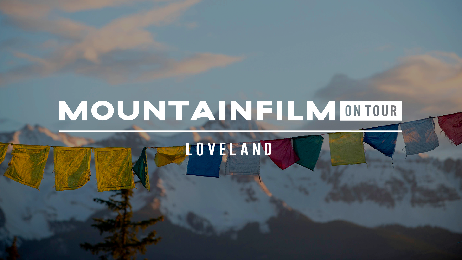 Mountainfilm on Tour - Loveland