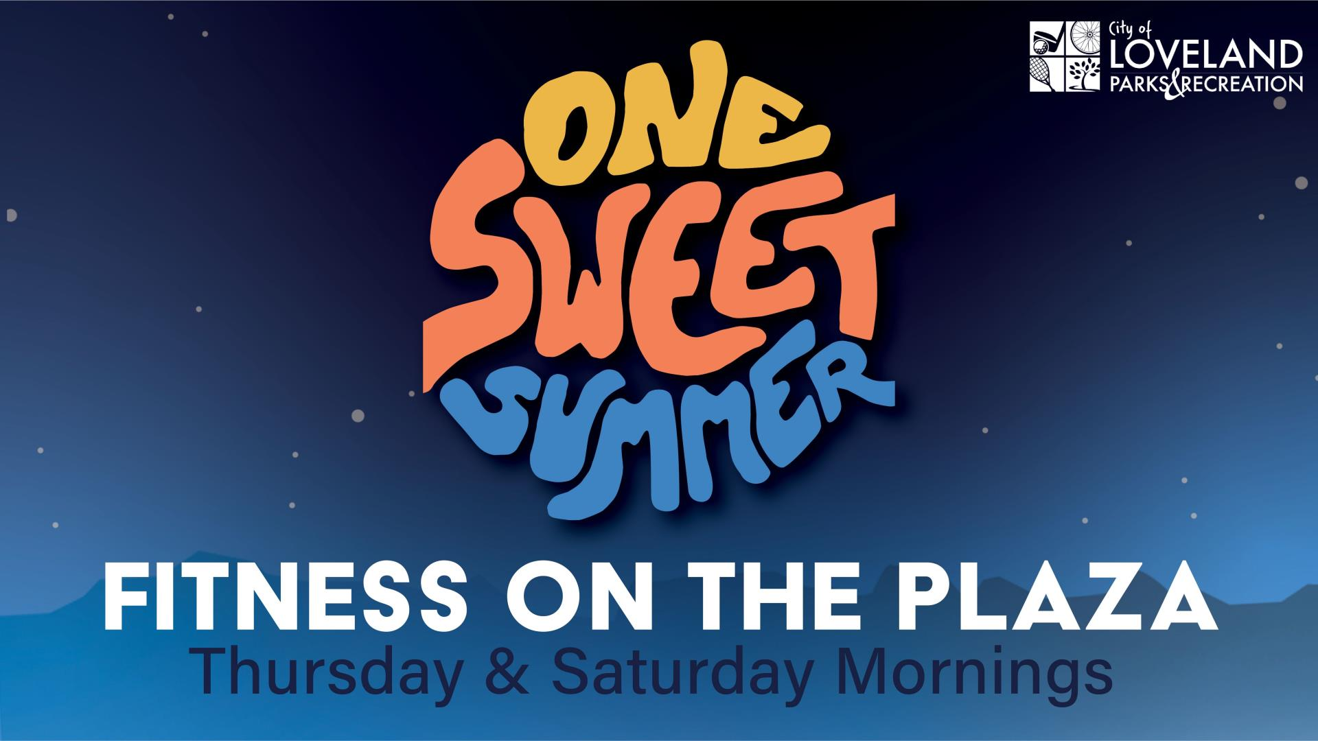 One Sweet Summer Fitness on the Plaza