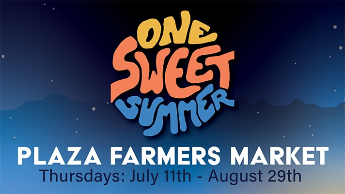 One Sweet Summer Plaza Farmers Market
