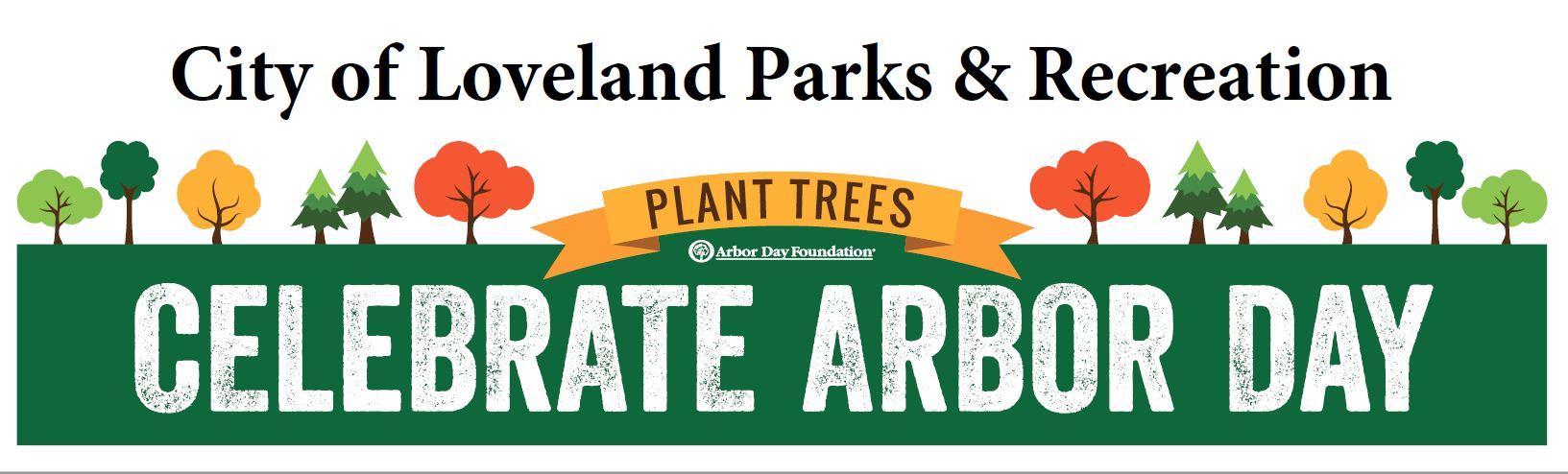Arbor Day 2018 in Loveland, CO